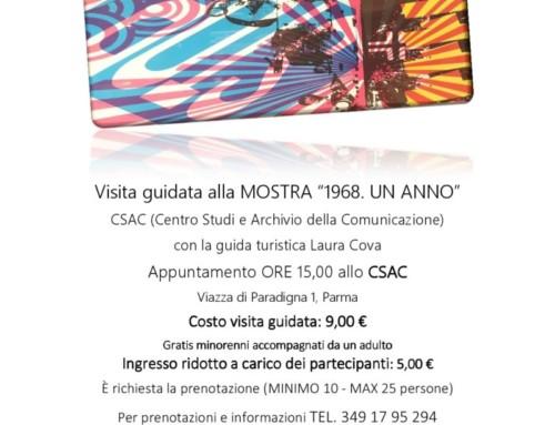 Visita guidata alla mostra 1968 allo CSAC di Parma